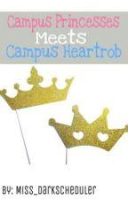 Campus Princesses Meet's Campus Heartrob by Innocent_Princess08