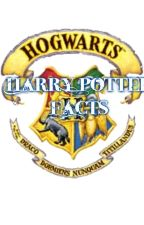 Harry Potter Facts by Shraddha13082003