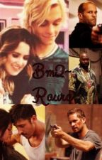 BM 2~Raura Story by raurashipper7