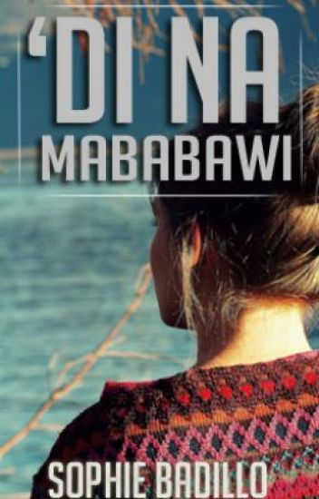 'Di Na Mababawi (one-shot)