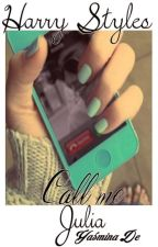 Call me: Julia (HS)✔ by yasma1616