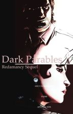 Dark Parables - The Wolf Among Us Fanfiction [Redamancy Sequel] by Liaraby