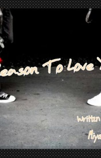 Reason To Love You ( on-going )