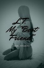 "Louis Tomlinson★My ""Best Friend""-1°temporada by _Mariana1_"