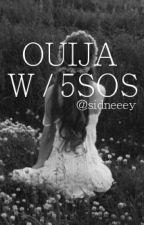 ouija/5sos by Sidneeey_
