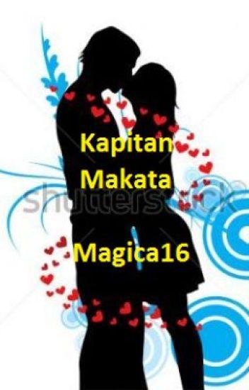 Kapitan Makata [Finished!]