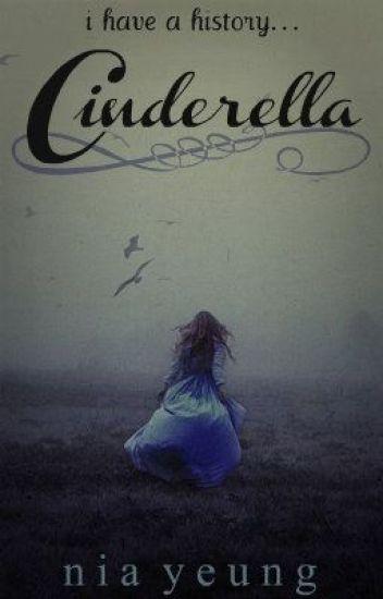Cinderella: I have a History