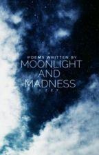 Midnight & Madness by ivythewriter_