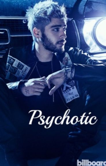 Psychotic {Completed}