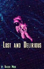 Lost and Delirious by BaldurMoon