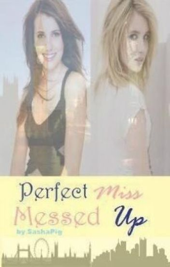 Perfect Miss Messed Up
