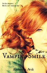 Vampire Smile (On hold) by alexavali