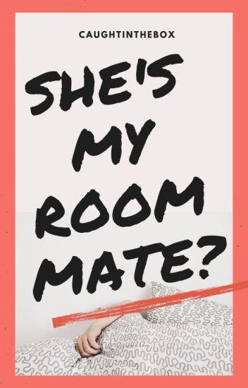 She's My Roommate ♥ (Long- Short story)
