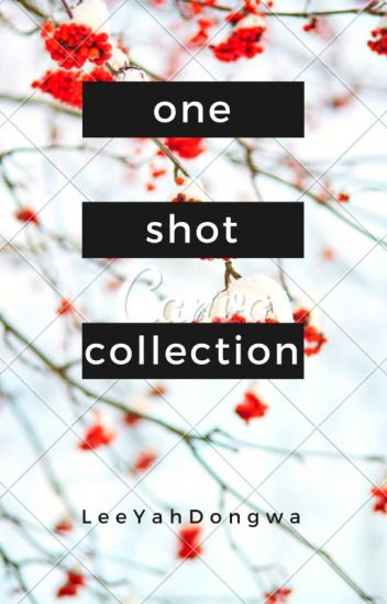 One Shot Collection (On Going)