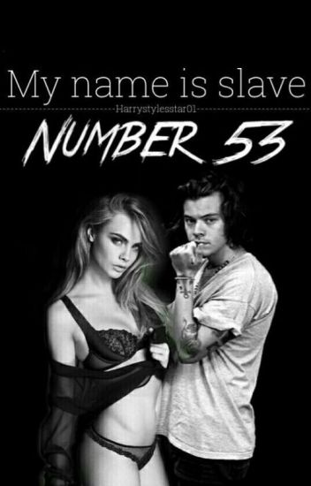 My name is, slave number 53