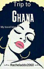 Trip to Ghana by xxxraddoxxx
