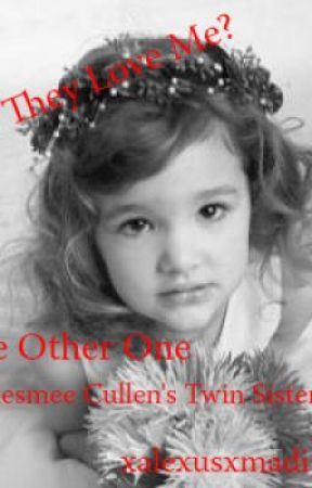 The Other One: Renesmee Cullen's Twin Sister by xalexusxmadisonx