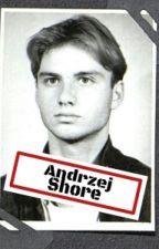 Andrzej Shore by wyborcy_po