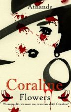 Coraline Flowers by Athande