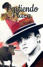 Partiendo plaza by ImNobody2