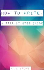 How To Write... by JABrownOfficial