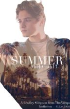 SUMMER [BRAD SIMPSON FANFIC] by michcath13
