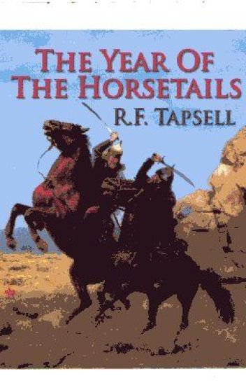 The Year of the Horsetails by R. F. Tapsell