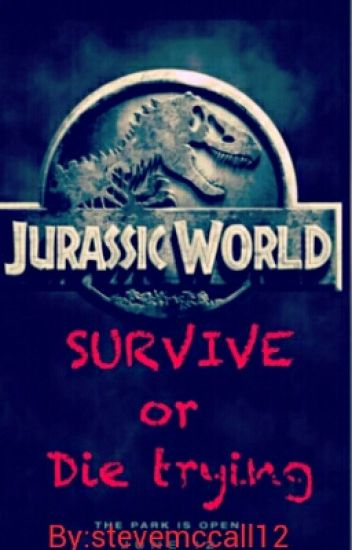 Survive.... or die trying