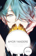 ~Amor Yandere~ ( Y Tu) by -MYBM-