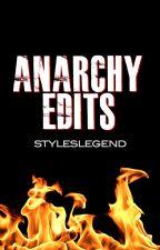 Anarchy Edits by styleslegend