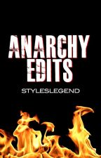Anarchy Edits by styleslegend