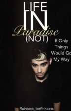 Life in paradise ! (Not) 1D fan fic by Rainbow_Iceprincess