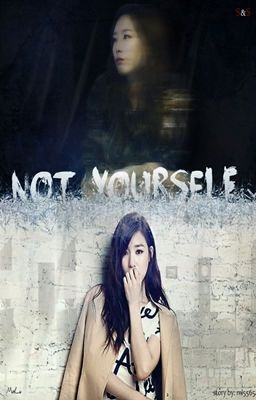 Đọc truyện [ONESHOT] [Trans] Not Yourself - TaeNy |END|