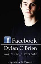 Facebook || Dylan O'Brien by nogitsune_divergente