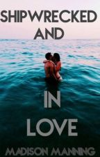 Shipwrecked and In Love [Completed] by -nighthinker-