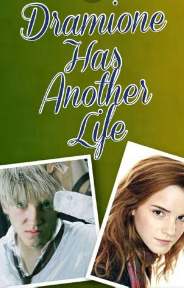 Dramione has another life