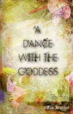 A Dance With the Goddess (Lesbian Story) by scarletpapercrane