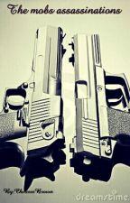The mobs assassinations (ichiruki fanfic) by CherisseBrown