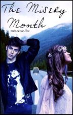 The Misery Month #Wattys2015 by code_romeo_blue