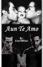 Aun te amo by AleCastTW