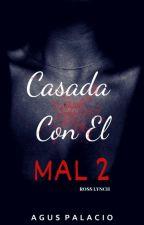 Casada Con El Mal 2 #Ross lynch by agus_r5_2015