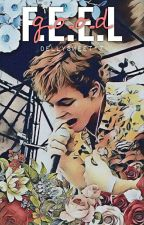 F.E.E.L.G.O.O.D || Ross Lynch by DellySweet17