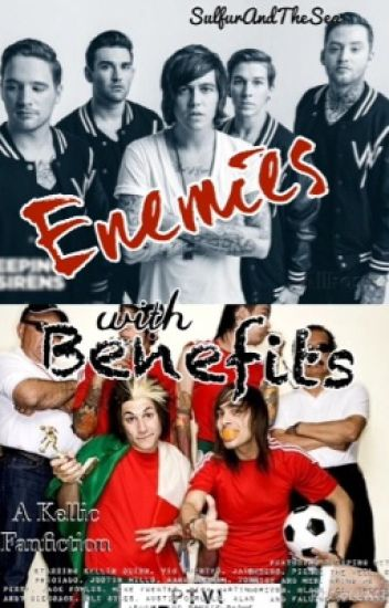 Enemies With Benefits (Kellic)