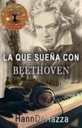 La que sueña con Beethoven by HannDeHazza