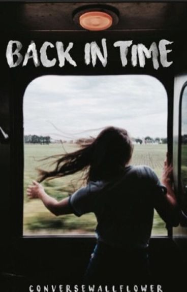 Back In Time ϟ A Potter Fanfic - Wattys 2016