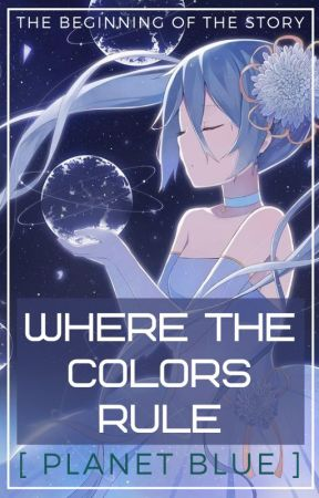 Where Colours Rule (Colour Blue) by AnimeReverseHaremW