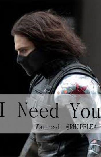 I Need You ( Bucky Barnes/ el soldado de invierno)