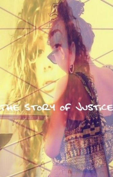 The Story of Justice #Wattys2017