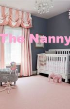 The Nanny by Chloe_Rebu