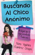 Buscando Al Chico Anónimo by NoraYajahira